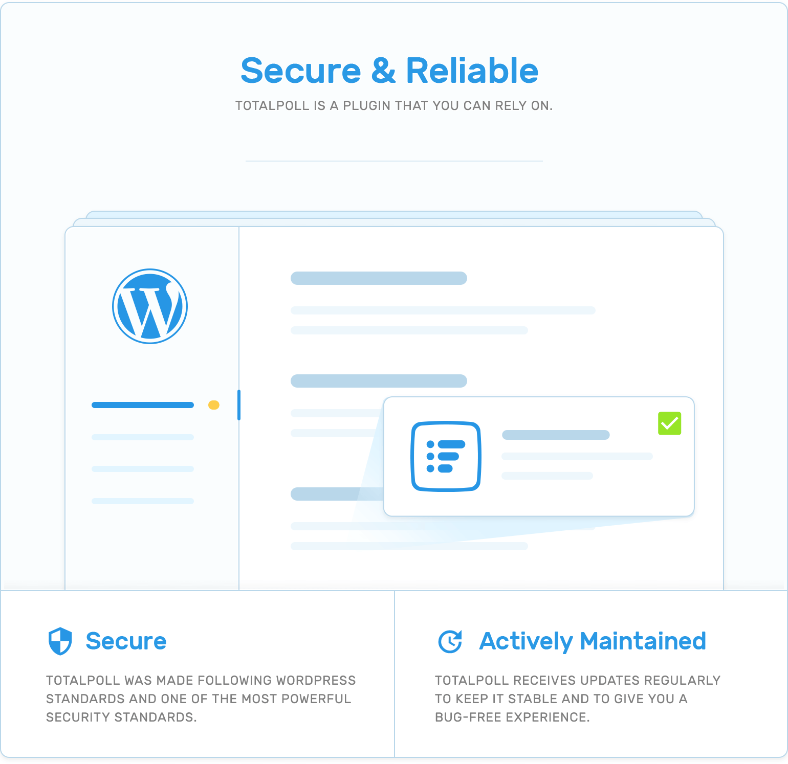 Security and actively maintenance in TotalPoll WordPress poll plugin.