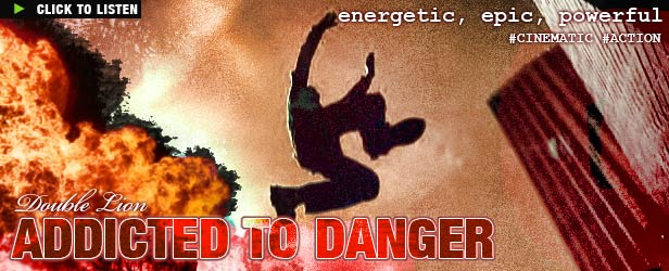 Addicted to Danger Cinematic Action Music