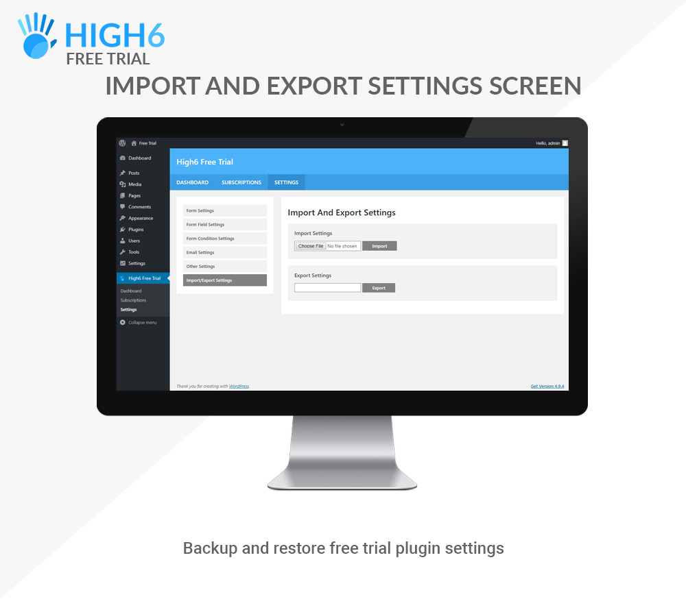 High6 Free Trial Import and Export Settings Screen
