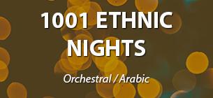 1001 ETHNIC NIGHTS