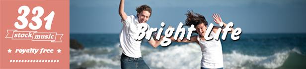 Bright Life 02