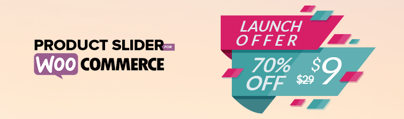 Product Slider For WooCommerce Sales Launch 70% Discount