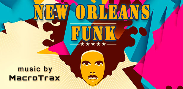 New Orleans Funk ~ Music by MacroTrax
