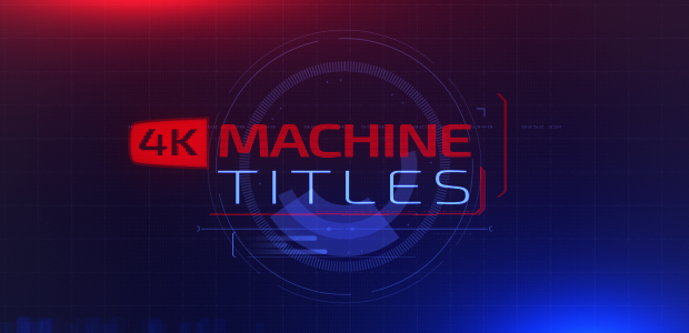 4K Machine Titles