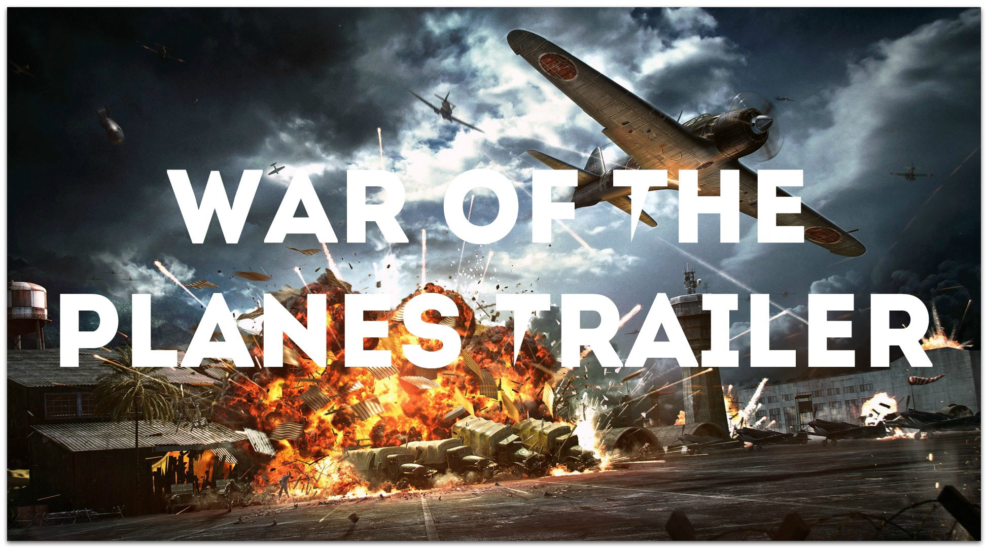 War Of the Planes Trailer - 1