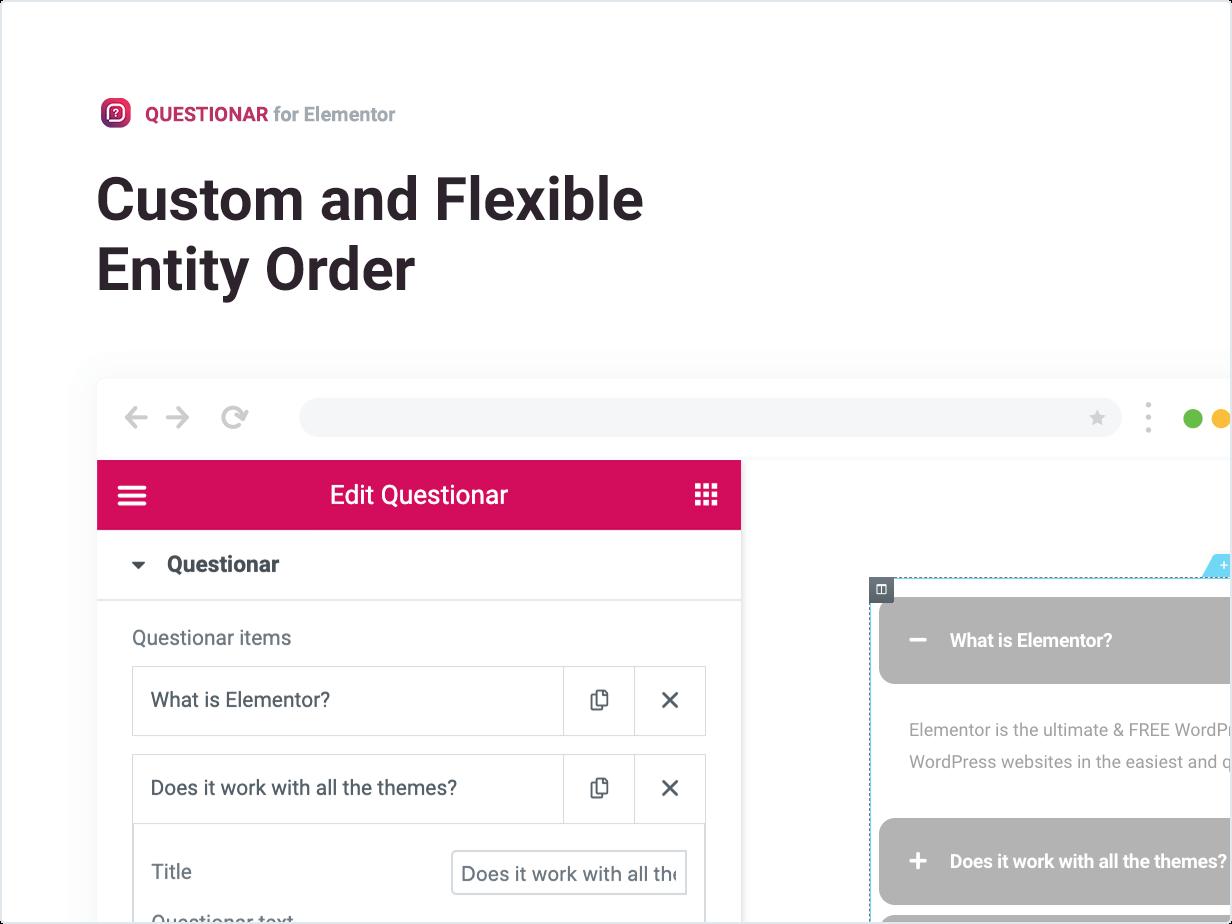 Custom and Flexible Entity Order