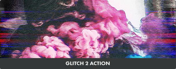 Glitch 2 Photoshop Action