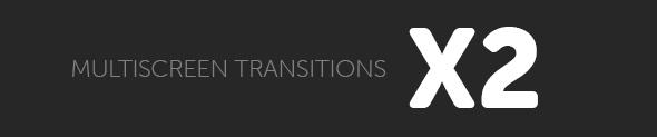 Multiscreen Transitions - 17