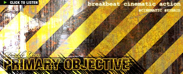 Cinematic Breakbeat Primary Objective by Double Lion