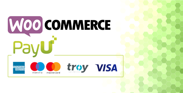 PayU Turkey Payment Gateway for WooCommerce