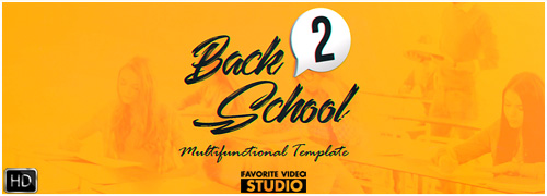 Back 2 School Brand New After Effects  2017