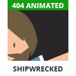 404 - Shipwrecked - 3