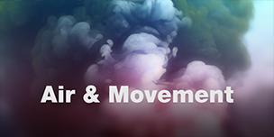 Air & Movement