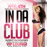 In Da Club Party Flyer