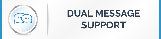 Dual Message Support Feature