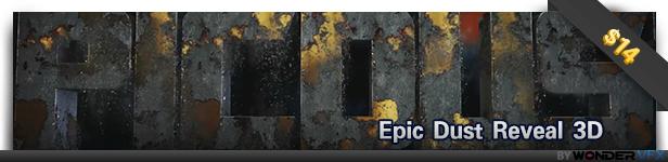 Epic Dust Reveal 3D