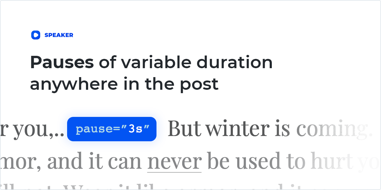 Pauses of variable duration anywhere in the post