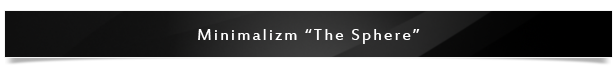Minimalizm the sphere Project Name