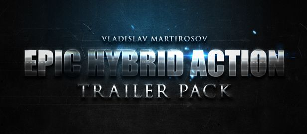 Epic Action Hybrid Trailer Pack