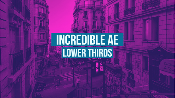 Incredible AE Lower Thirds - 1