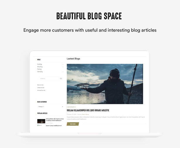 Beautiful Blog Space Engage more customers with useful and interesting blog articles