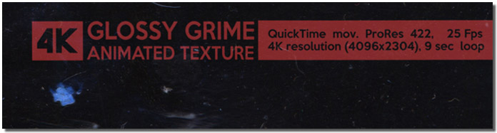 Glossy Grime Animated Texture