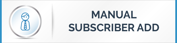 Manual Subscribers Addition Feature
