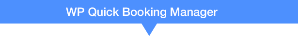 WP Quick Booking  Manager Pro - 9