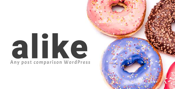 Alike - Any post comparison WordPress
