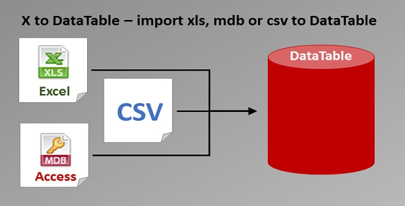 X to DataTable - convert Excel, Access, CSV - 1