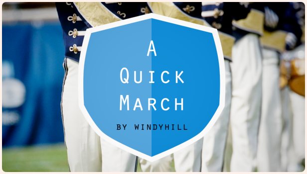 A Quick March