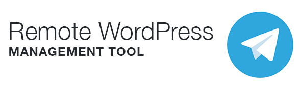 Remote Wordpress management Tool