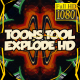Toons Tool HD (Explode FX)