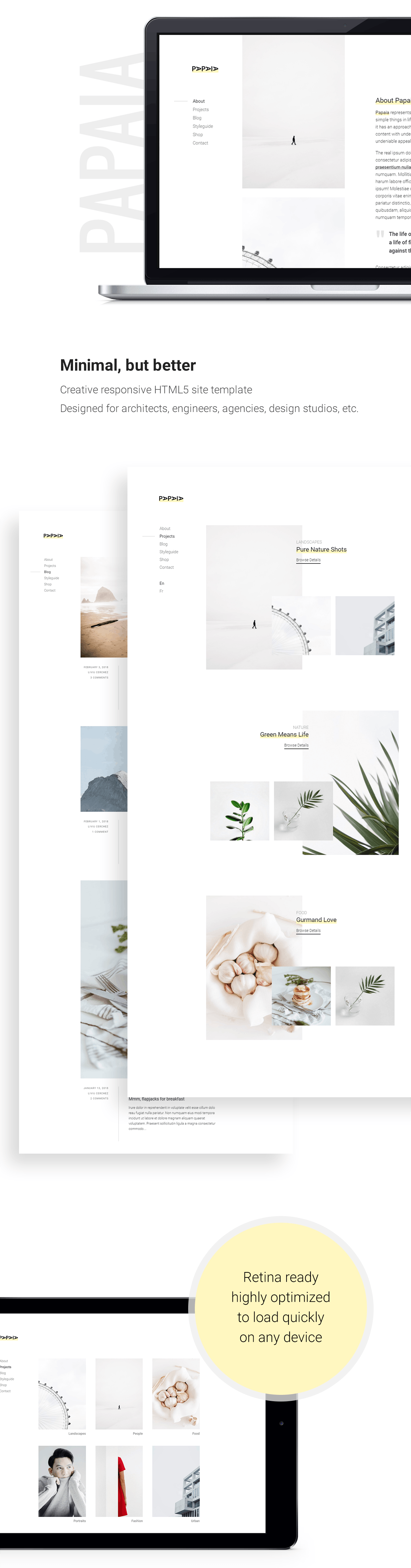 Papaia is a modern HTML5 template designed to load quickly and it is ideal for architects, agencies, design studios, startups, freelancers, photographers and any other creative business.