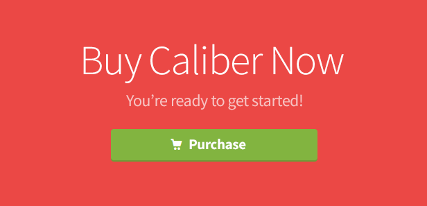 Buy Caliber Now