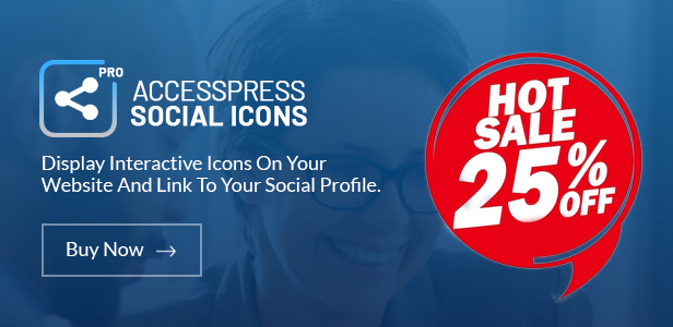 AccessPress Social Icons Pro Discount banner Launch Offer - 25% off