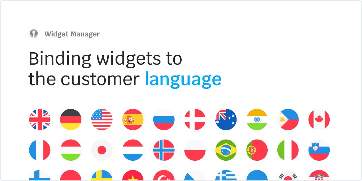 Binding widgets to the customer language