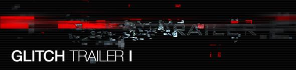 glitch_trailer_I