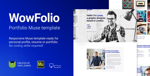 WowFolio - Responsive Portfolio / Resume Muse Template
