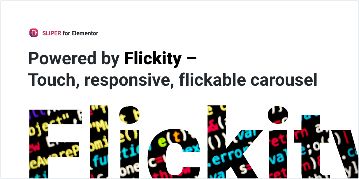 Powered by Flickity - Touch, responsive, flickable carousel