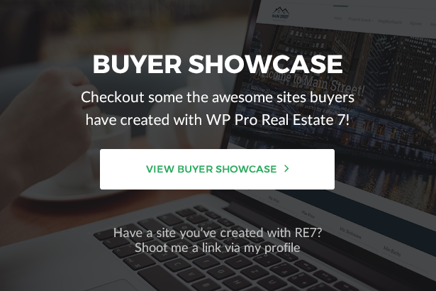 Buyer Showcase - Checkout some the awesome sites buyers have created with WP Pro Real Estate 7!